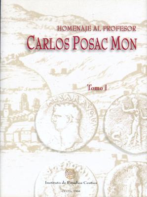 Homenaje al profesor Carlos Posac Mon (TOMO I)