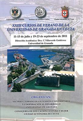Monografía de los cursos de verano de la Universidad de Granada en Ceuta (XXIII Edición. 2011)