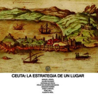 Ceuta: la estrategia de un lugar