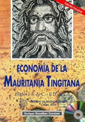 Economía de la Mauritania Tingitana: (siglos I A. de C - II D. de C.) EDICIÓN DIGITAL