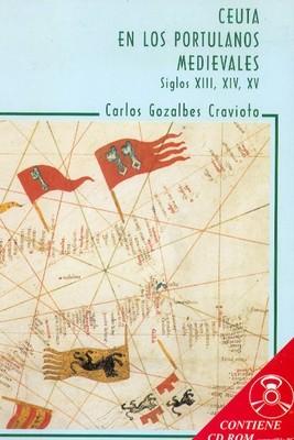 Ceuta en los portulanos  medievales (INCLUYE CD)