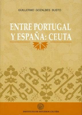 Entre Portugal y España: Ceuta