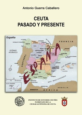 Ceuta, pasado y presente
