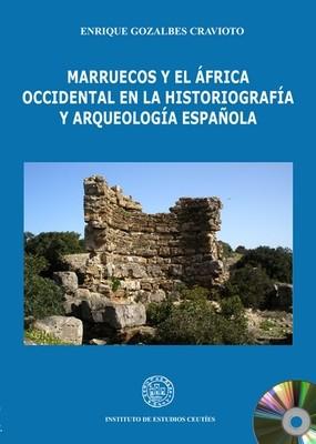 Marruecos y el África occidental en la historiografía y arqueología española (EDICIÓN DIGITAL)