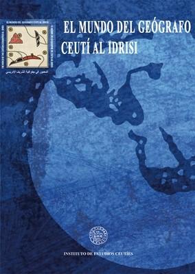 El mundo del geógrafo ceutí Al Idrisi