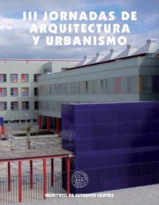 III Jornadas Arquitectura y Urbanismo