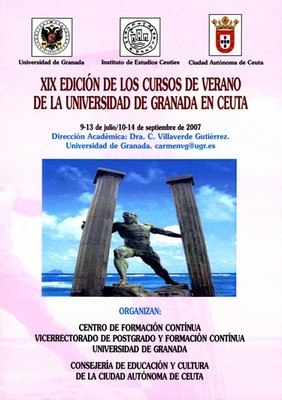 Monografía de los cursos de verano de la Universidad de Granada en Ceuta (XIX Edición. 2007)
