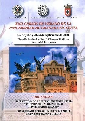 Monografía de los cursos de verano de la Universidad de Granada en Ceuta (XXII Edición. 2010)