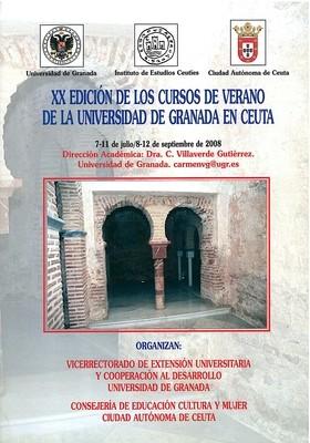 Monografía de los cursos de verano de la Universidad de Granada en Ceuta (XX Edición. 2008)