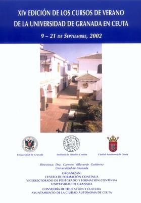 Monografía de los cursos de verano de la Universidad de Granada en Ceuta (XIV Edición. 2002)