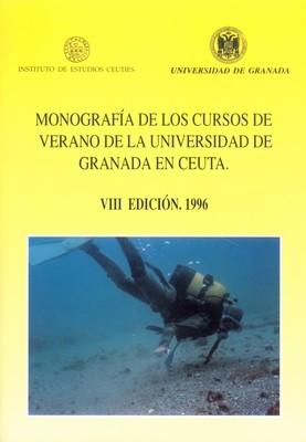 Monografía de los cursos de verano de la Universidad de Granada en Ceuta (VIII Edición. 1996)