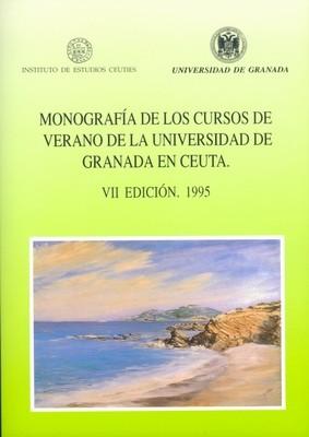 Monografía de los Cursos de Verano de la Universidad de Granada en Ceuta (VII Edición. 1995)