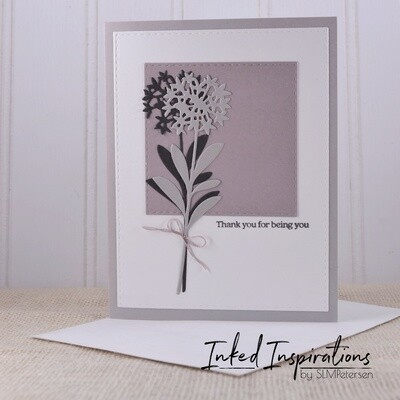 Thank You for Being You - Grey Florals