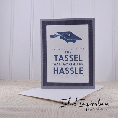 The Tassel was Worth the Hassle - Blue & Grey