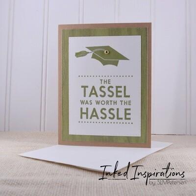 The Tassel was Worth the Hassle - Gren & Kraft