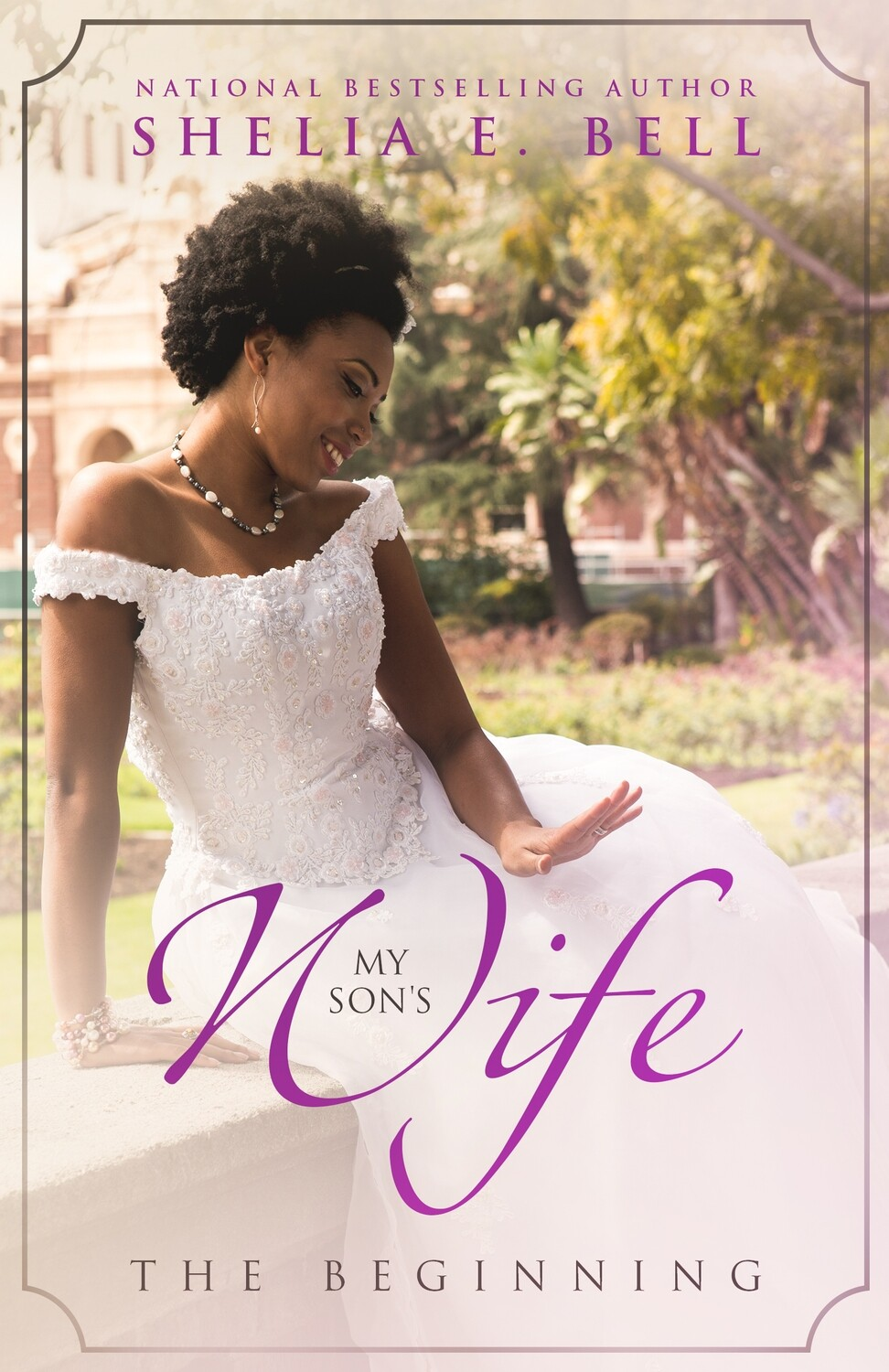 MY SON'S WIFE: THE BEGINNING (Book 1)