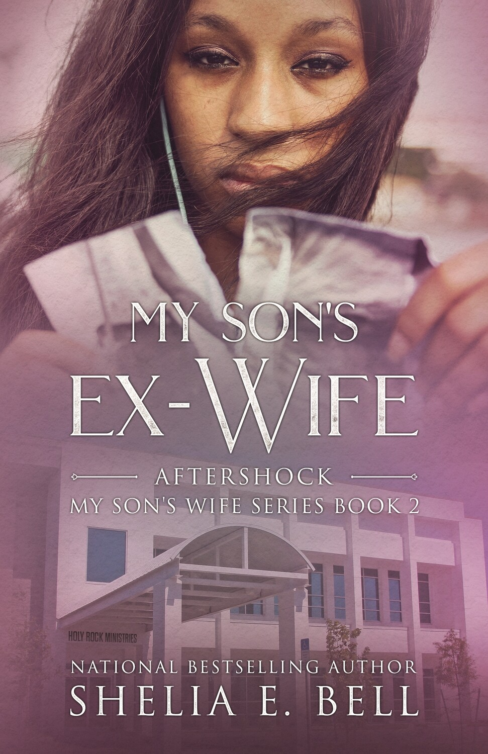 MY SON'S EX WIFE: AFTERSHOCK (Book 2)