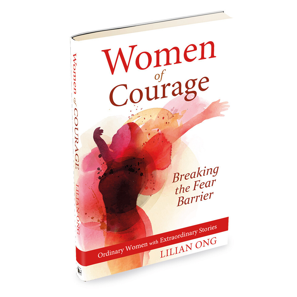 Women of Courage, Breaking the Fear Barrier by Lilian Ong