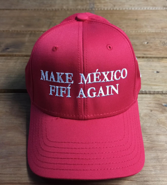 Gorra Roja Make Mexico Fifi Again