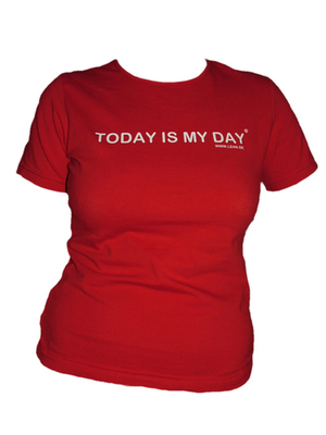 Today Is My Day - Shirt (Female)
