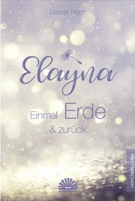 Elayna - Einmal Erde und zurück