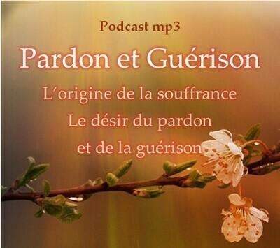 Pardon et Guérison