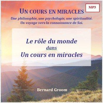 Le rôle du monde dans Un cours en miracles
