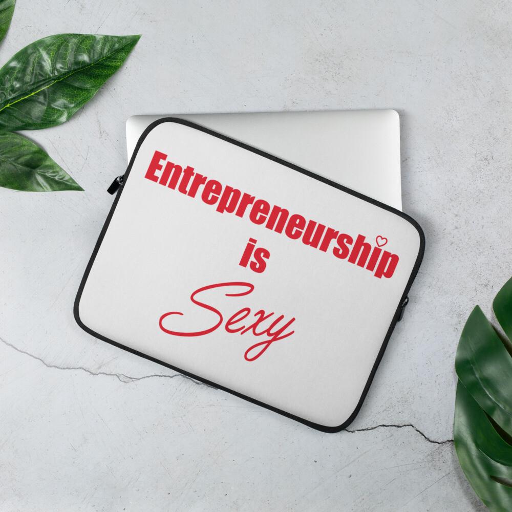 Entrepreneurship is Sexy Laptop Sleeve