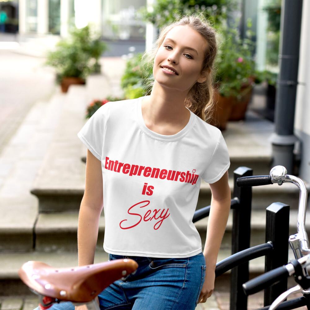 Ladies Entrepreneurship is Sexy Crop Tee