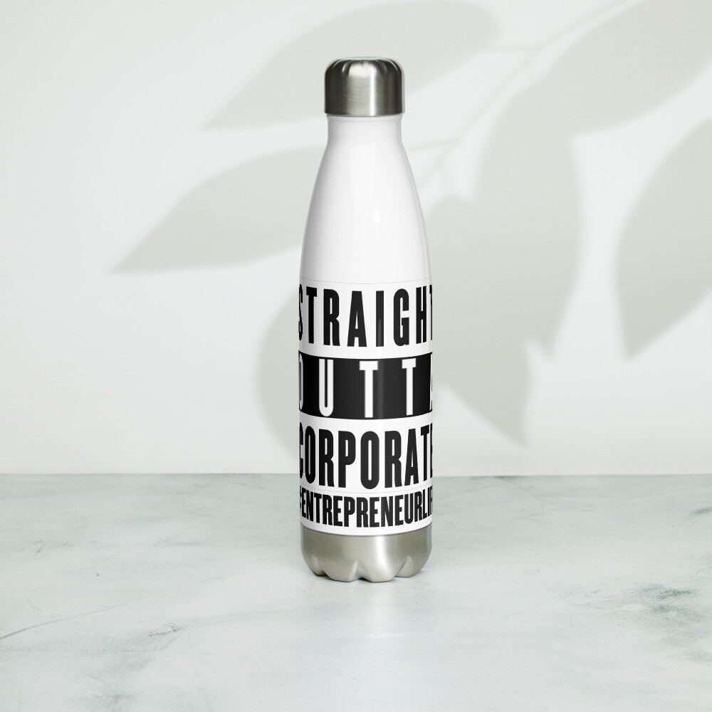 Straight Outta Corporate Stainless Steel Water Bottle