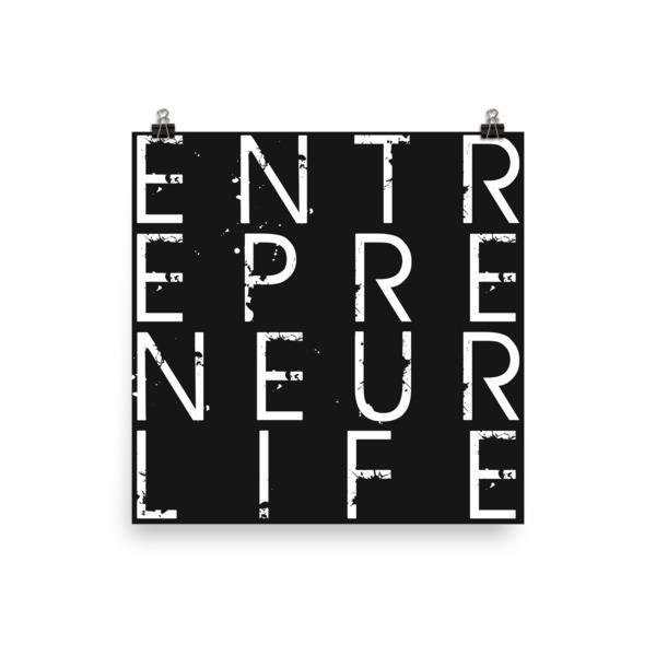 Entrepreneur Life™ Poster