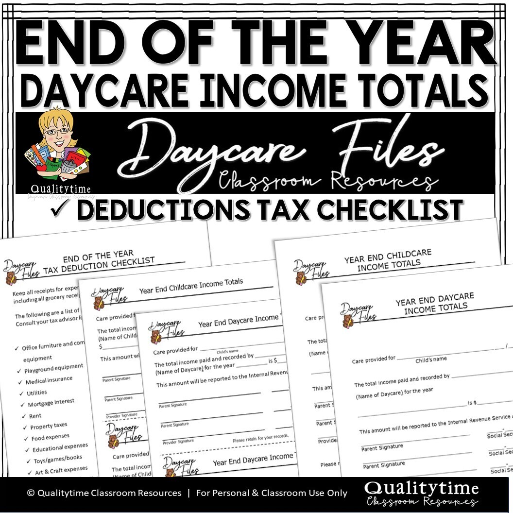DAYCARE TAX END OF THE YEAR TOTALS AND NOTICE TAX DEDUCTIONS CHECKLIST