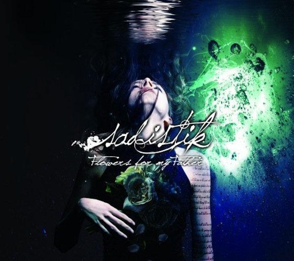 Sadistik - Flowers For My Father [CD]