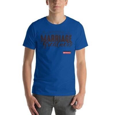 Marriage Greatness TCOM Short-Sleeve Unisex T-Shirt