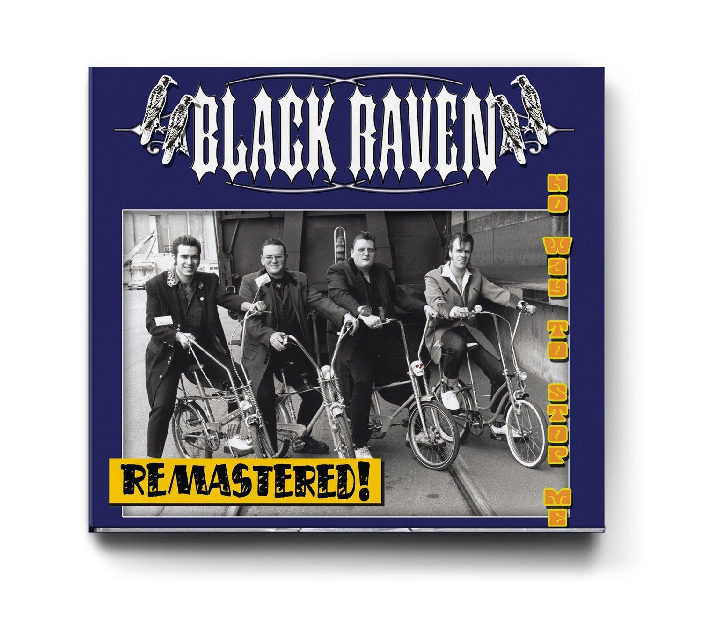 BLACK RAVEN - No Way To Stop Me  - CD