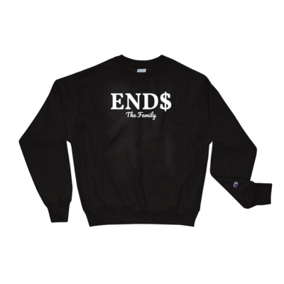 ENDS The Family Champion Sweatshirt