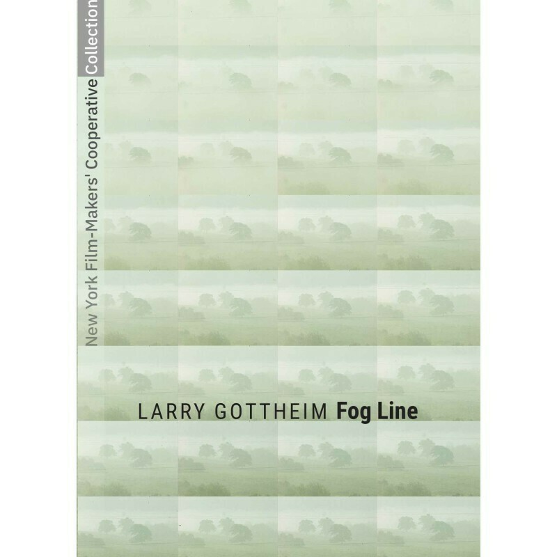 Larry Gottheim- Fog Line [Institutional Purchase]