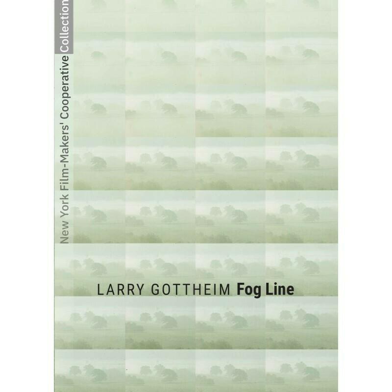 Larry Gottheim - Fog Line [Home Purchase]