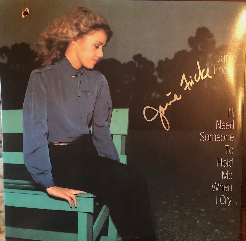 I'll Need Someone To Hold Me When I Cry - Autographed Vinyl