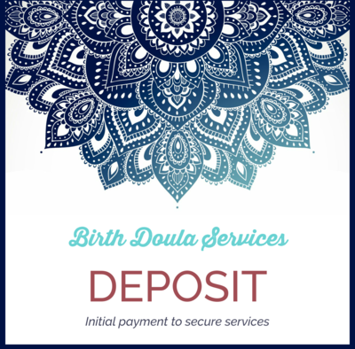 Deposit Payment for Birth Doula Services