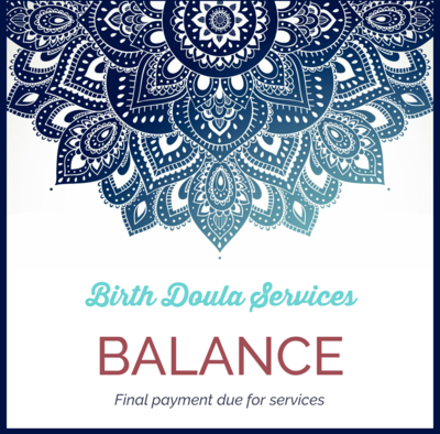 Balance Payment for Birth Doula Services