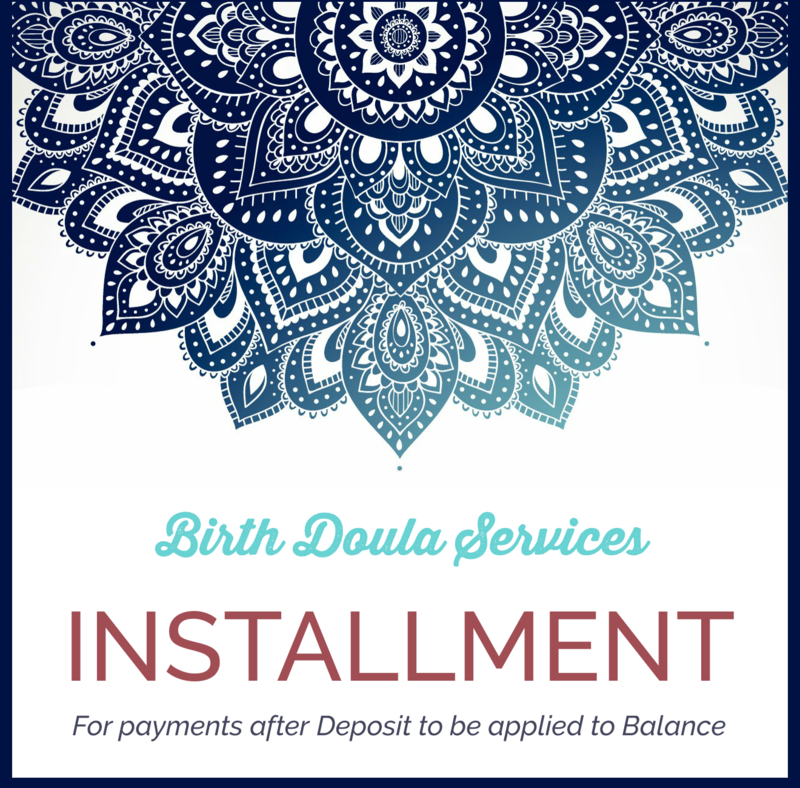 Installment Payment for Birth Doula Services
