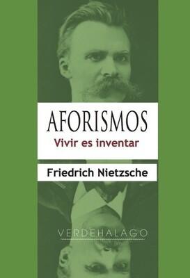 Friedrich Nietzsche, Aforismos. Vivir es inventar. Minilibro.