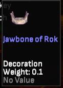 Jawbone of Rok (SotA Developer Kor (Spelled Backwards) - Shroud of the Avatar