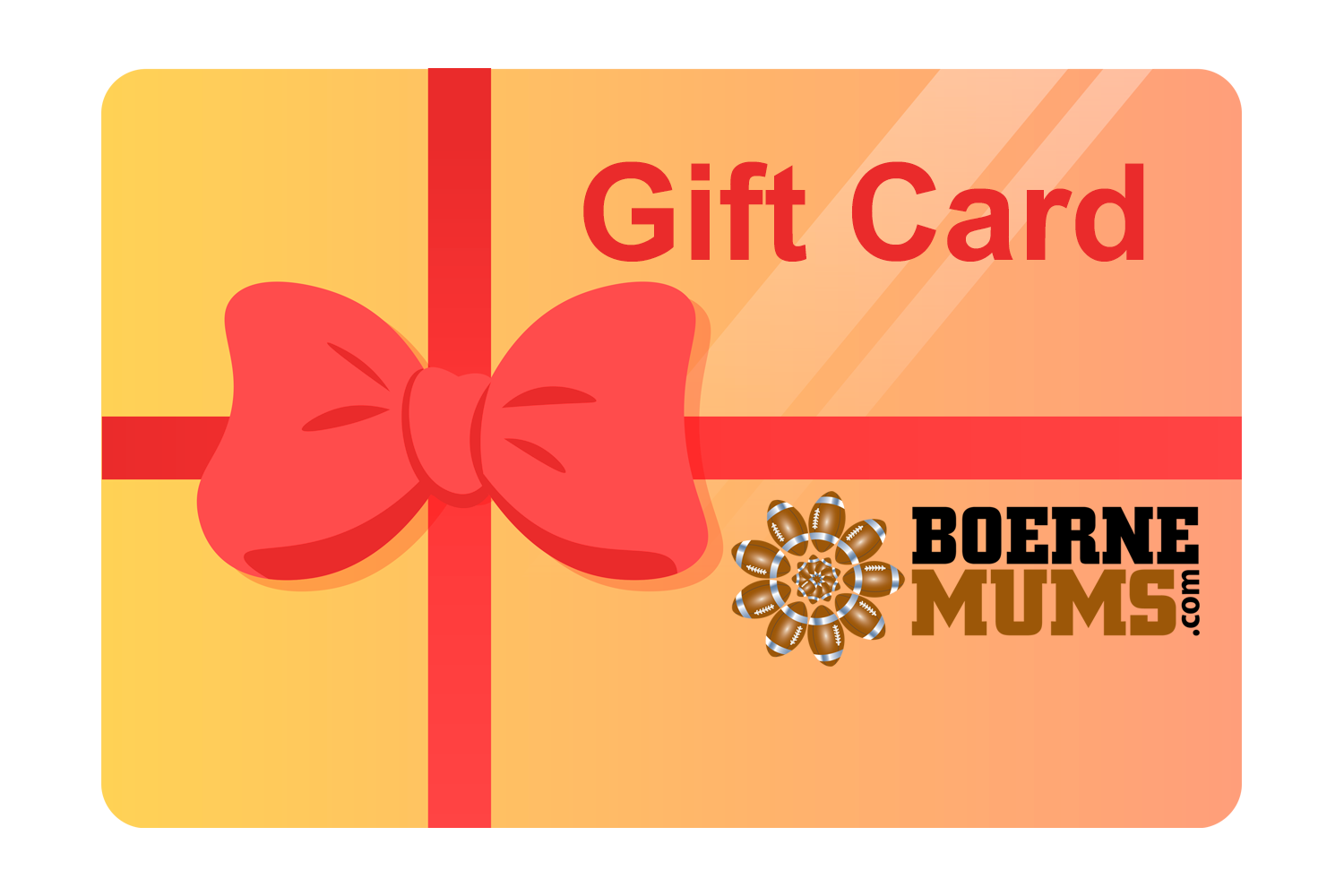Boerne Homecoming Mums Gift Card