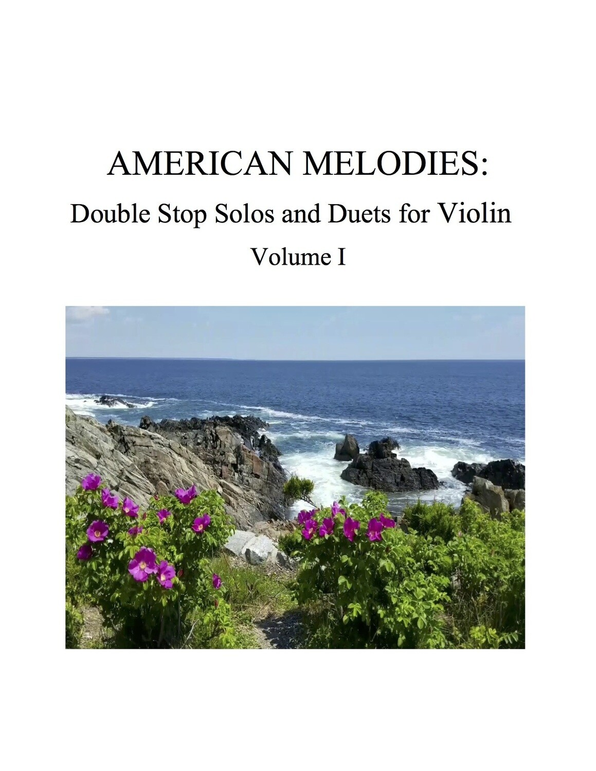 027 - American Melodies for Violin, Double Stop Solos and Duets, Volume I