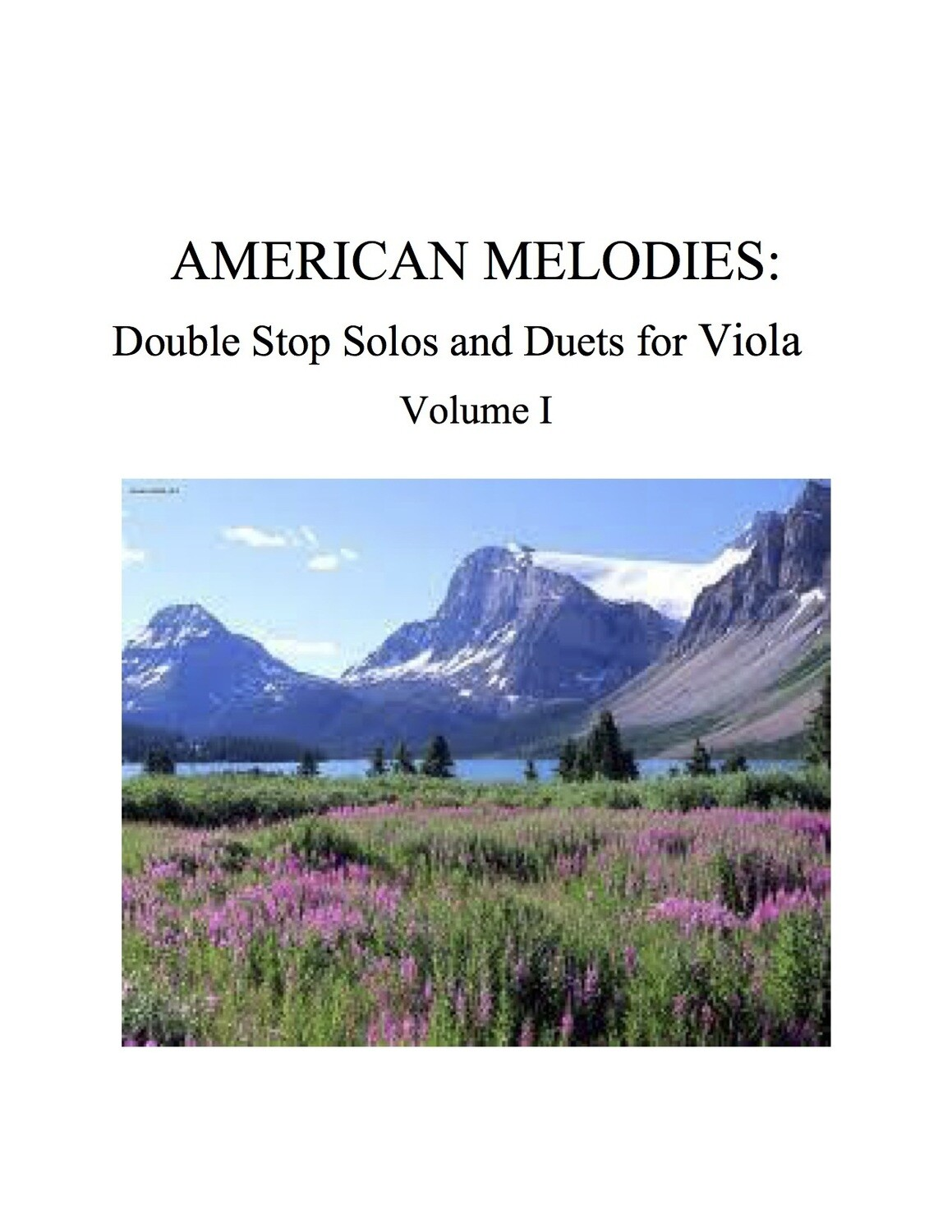 029 - American Melodies For Viola, Double Stop Solos and Duets, Volume I