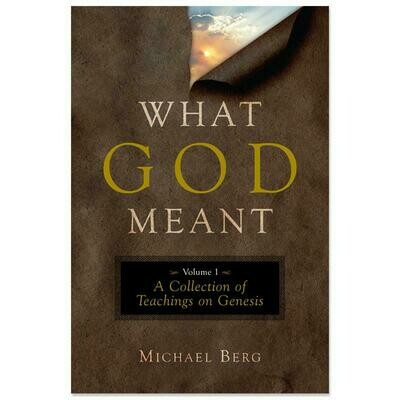 What God meant (volume one)