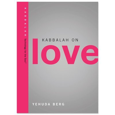 Kabbalah on love