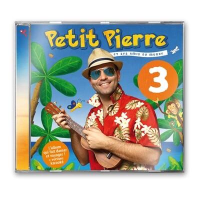 Petit Pierre et ses amis du monde (volume 3)